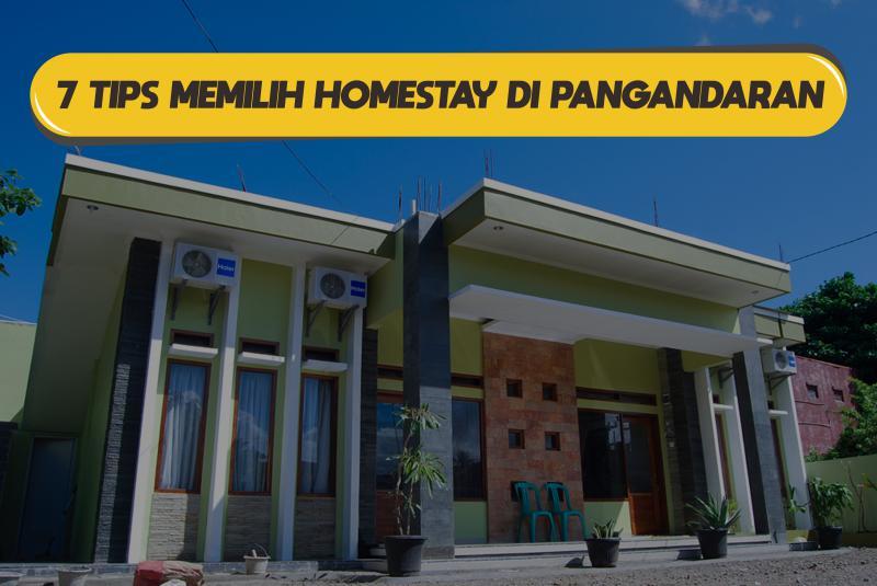 7 Tips Memilih Homestay di Pangandaran